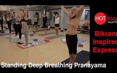 Bikram Express | Standing Deep Breathing